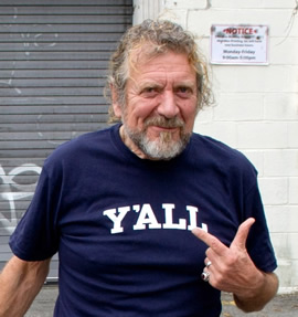 Robert Plant Loves his Y'All T-Shirt